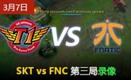 IEM10 3月7日:SKTvsFNC 第3场录像